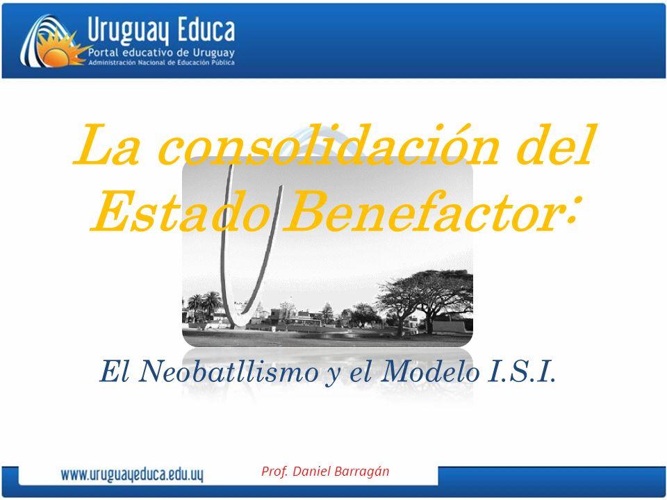 La consolidación del Estado Benefactor:
