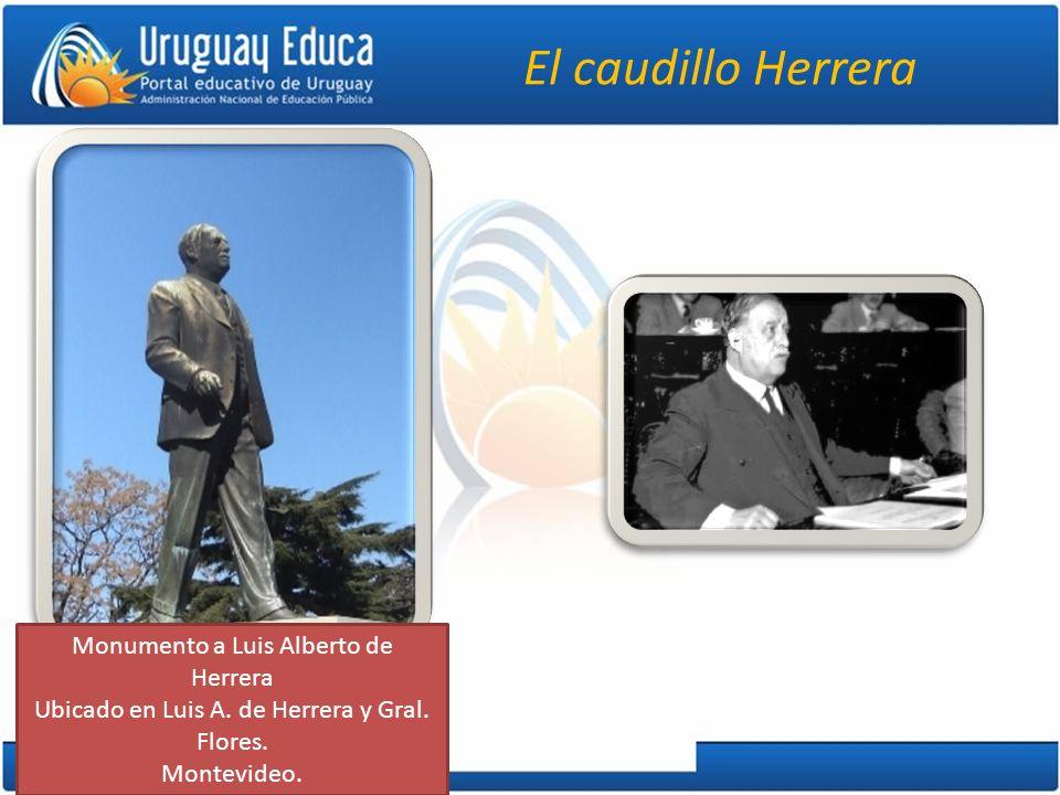 El caudillo Herrera Monumento a Luis Alberto de Herrera