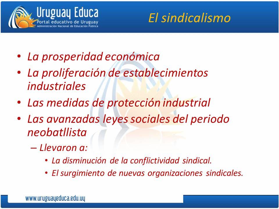 El sindicalismo La prosperidad económica