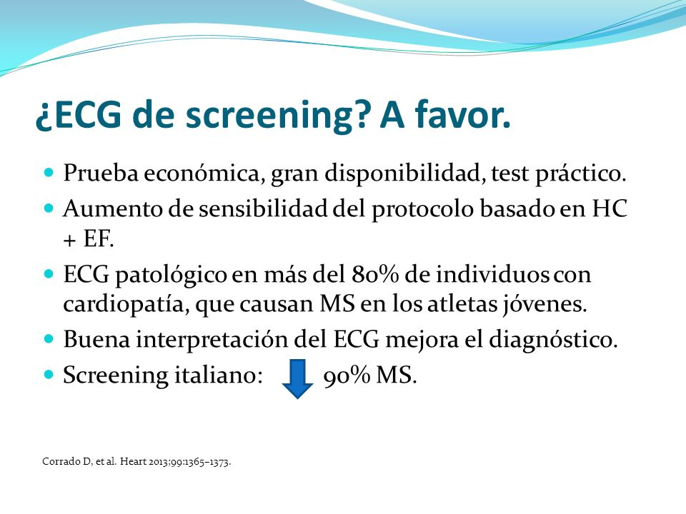 ¿ECG de screening A favor.