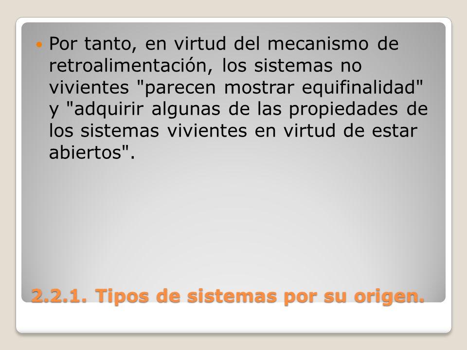 2.2.1. Tipos de sistemas por su origen.