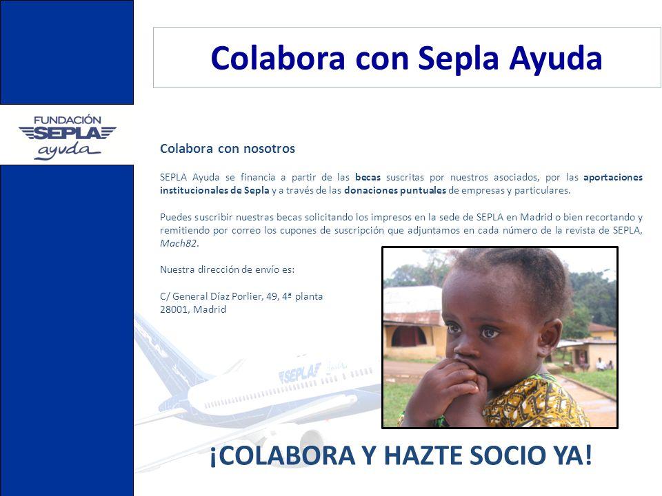 Colabora con Sepla Ayuda ¡COLABORA Y HAZTE SOCIO YA!