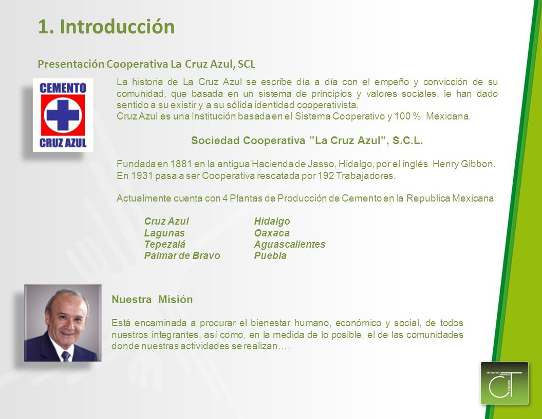 Sociedad Cooperativa La Cruz Azul , S.C.L.