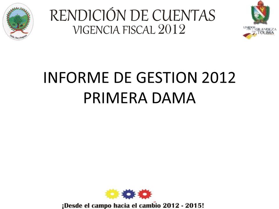 INFORME DE GESTION 2012 PRIMERA DAMA