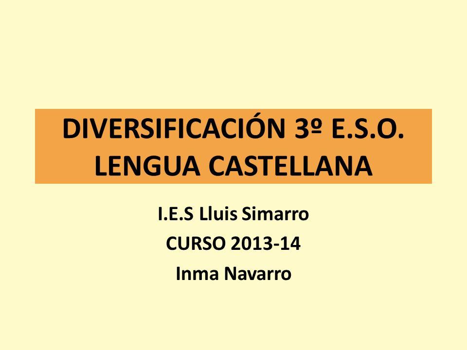 DIVERSIFICACIÓN 3º E.S.O. LENGUA CASTELLANA