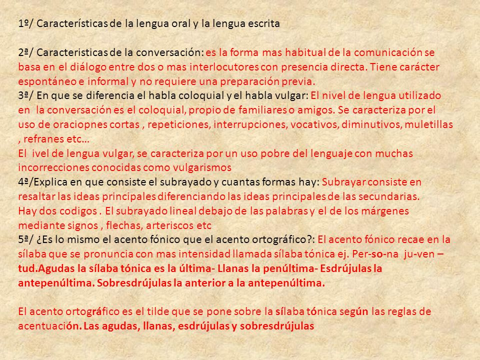 1º/ Características de la lengua oral y la lengua escrita