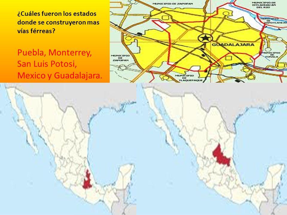 ¿Cuáles fueron los estados donde se construyeron mas vías férreas