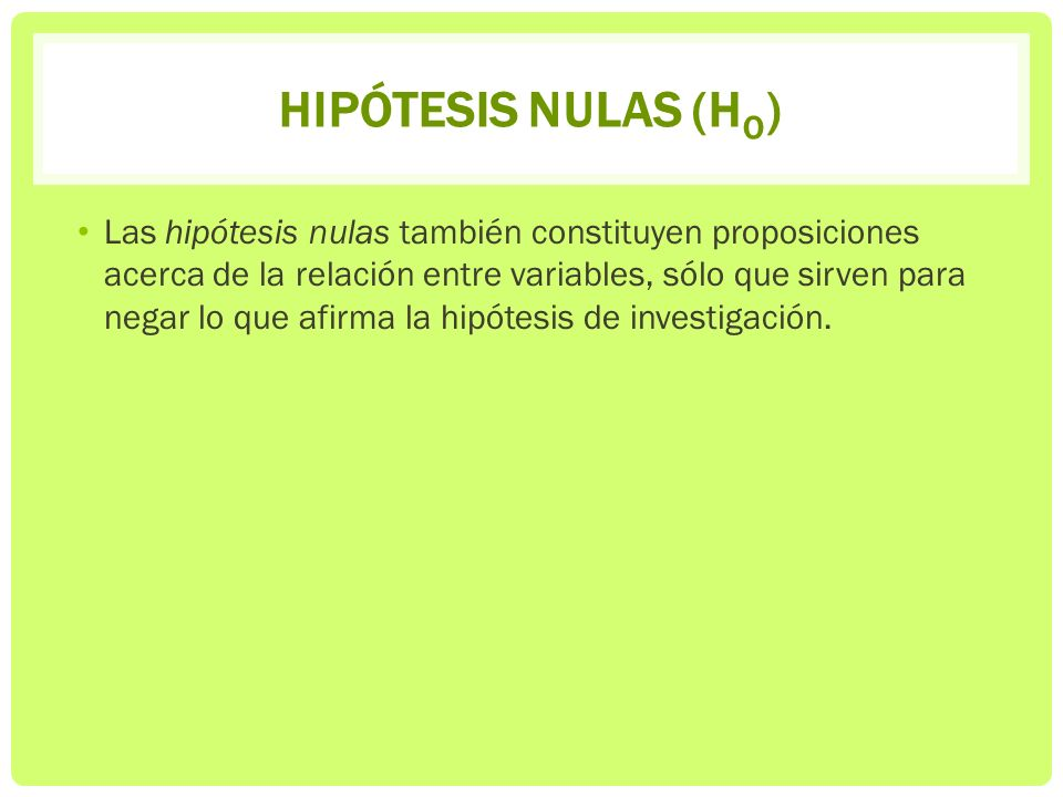 Hipótesis nulas (Ho)