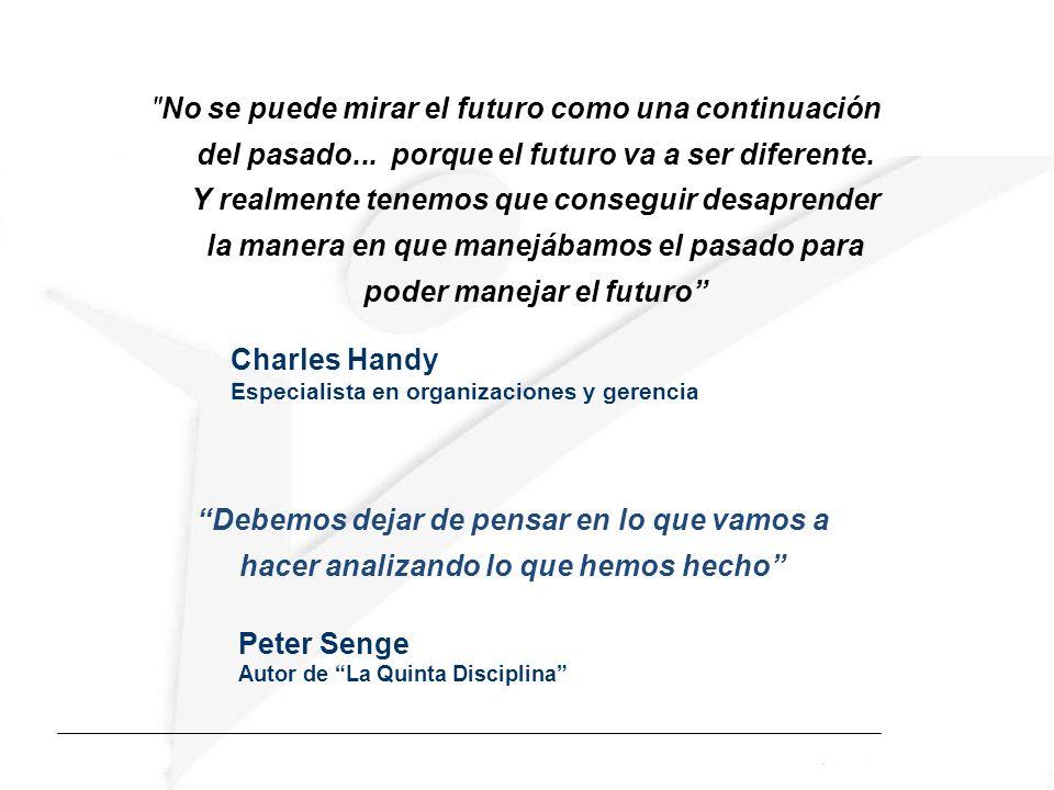 No se puede mirar el futuro como una continuación del pasado