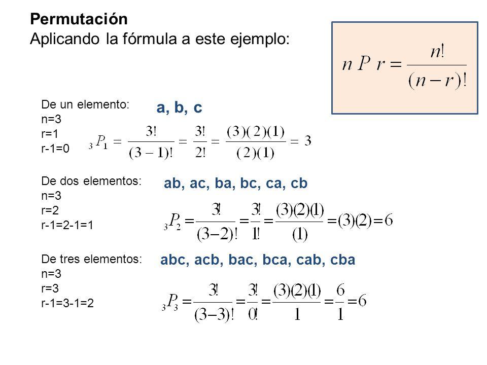 Aplicando la fórmula a este ejemplo: