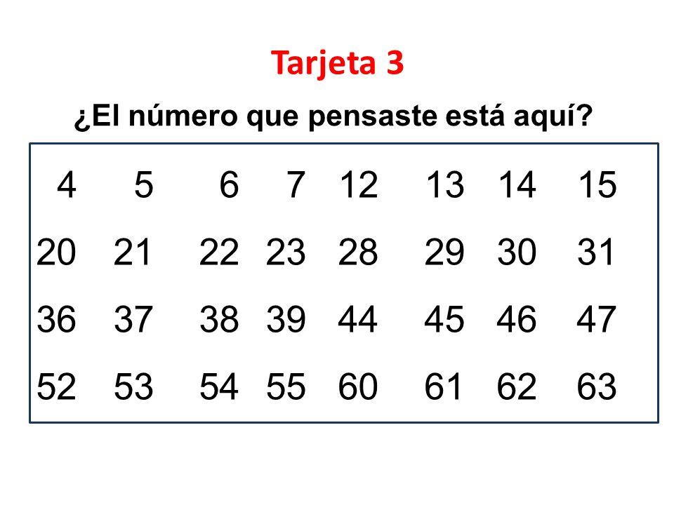 Tarjeta 3 ¿El número que pensaste está aquí 4 5 6 7 12 13 14 15. 20 21 22 23 28 29 30 31. 36 37 38 39 44 45 46 47.