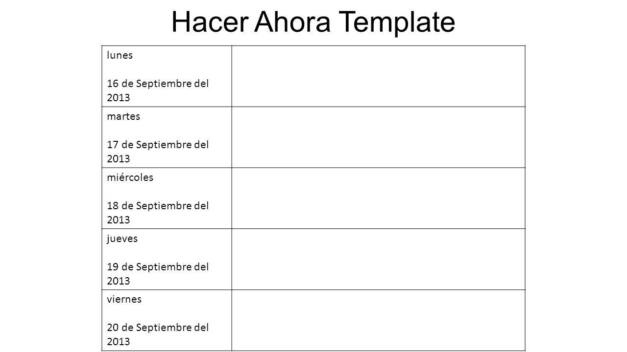 Hacer Ahora Template lunes 16 de Septiembre del 2013 martes