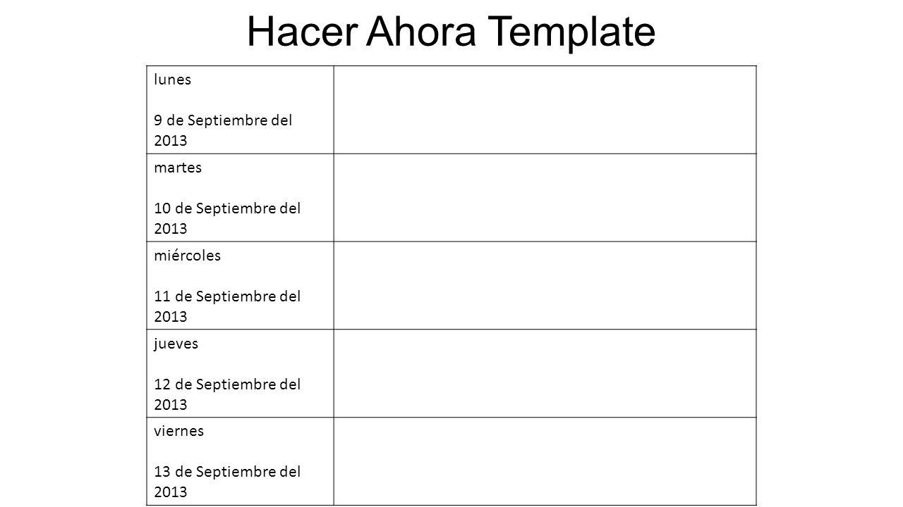 Hacer Ahora Template lunes 9 de Septiembre del 2013 martes