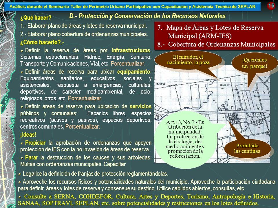 D.- Protección y Conservación de los Recursos Naturales
