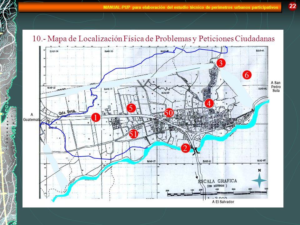 10.- Mapa de Localización Física de Problemas y Peticiones Ciudadanas