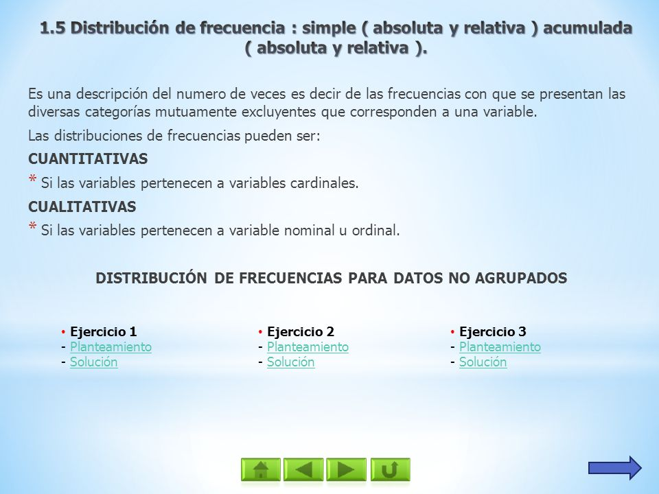 DISTRIBUCIÓN DE FRECUENCIAS PARA DATOS NO AGRUPADOS