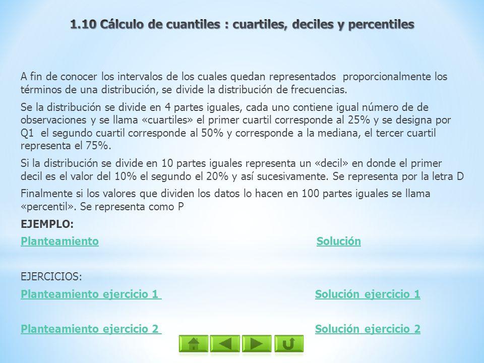 1.10 Cálculo de cuantiles : cuartiles, deciles y percentiles