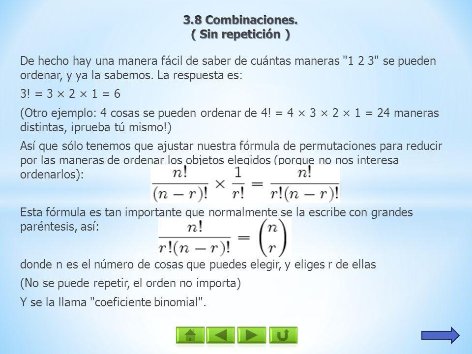 3.8 Combinaciones.( Sin repetición )