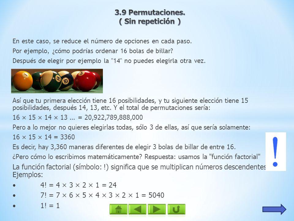 3.9 Permutaciones. ( Sin repetición )