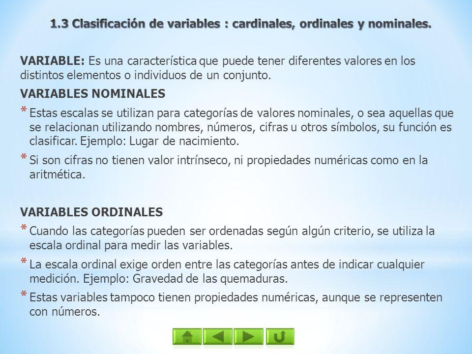 1.3 Clasificación de variables : cardinales, ordinales y nominales.