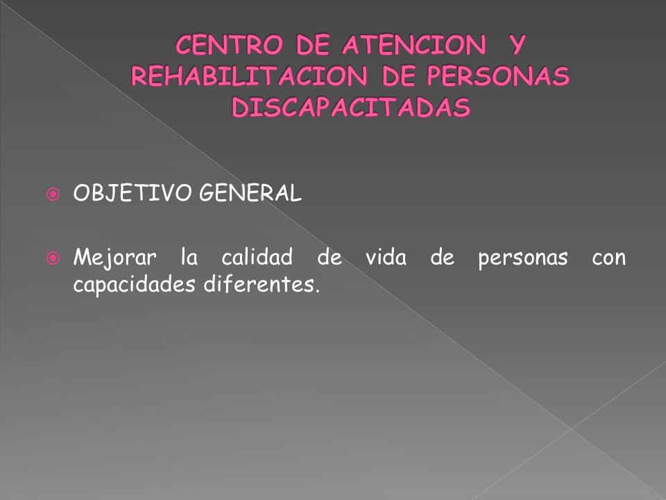 CENTRO DE ATENCION Y REHABILITACION DE PERSONAS DISCAPACITADAS