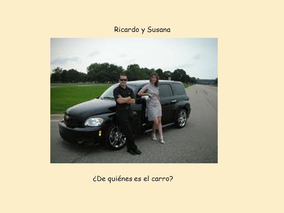 Ricardo y Susana ¿De quiénes es el carro