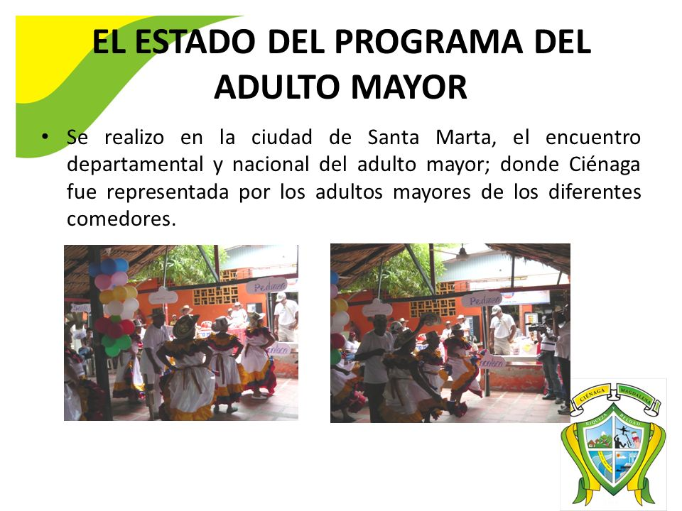 EL ESTADO DEL PROGRAMA DEL ADULTO MAYOR