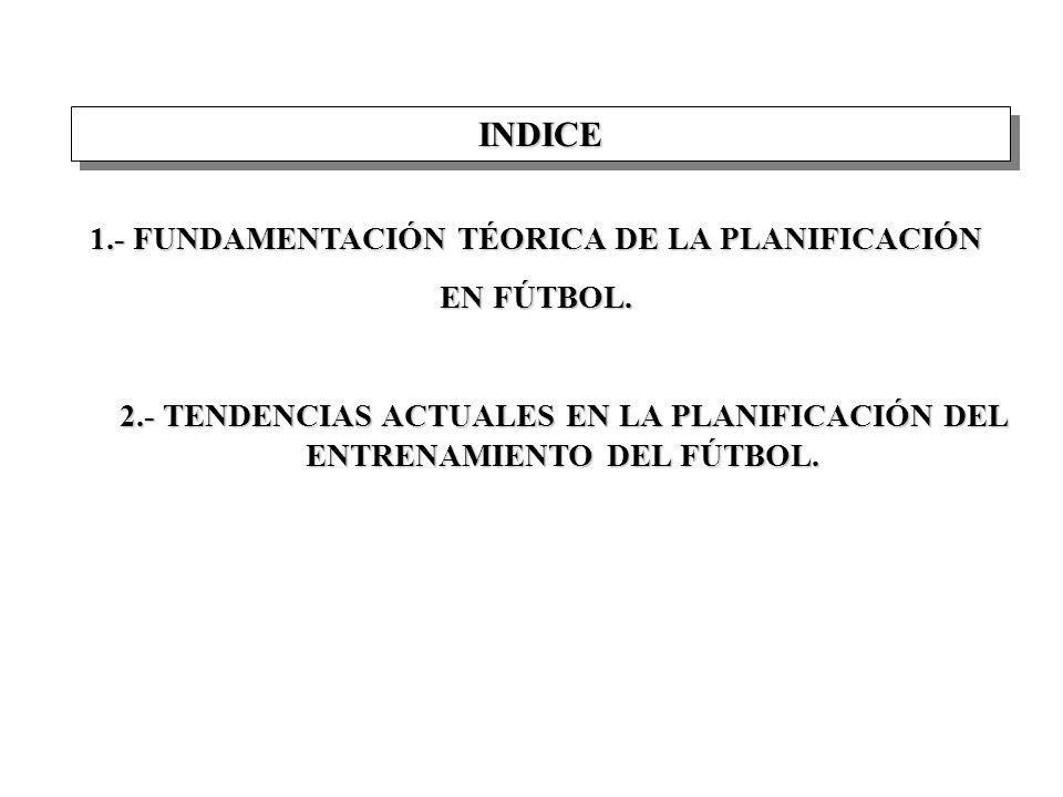 1.- FUNDAMENTACIÓN TÉORICA DE LA PLANIFICACIÓN