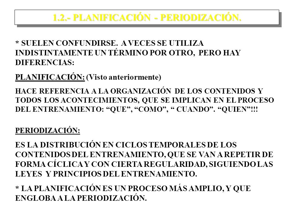1.2.- PLANIFICACIÓN - PERIODIZACIÓN.