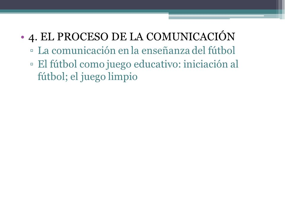 4. EL PROCESO DE LA COMUNICACIÓN