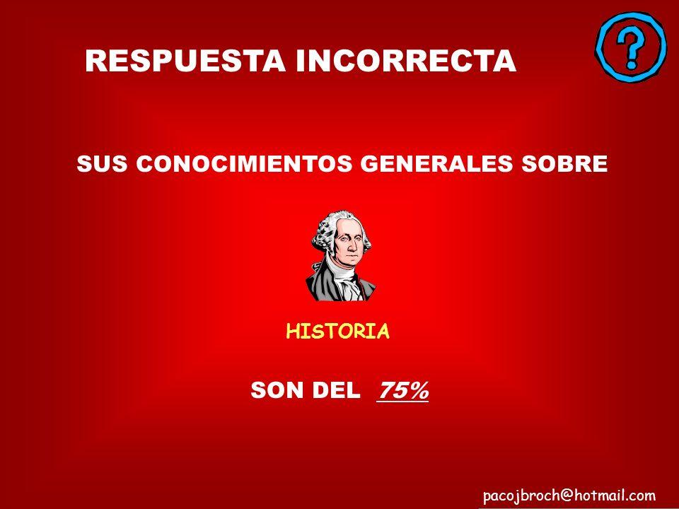 SUS CONOCIMIENTOS GENERALES SOBRE
