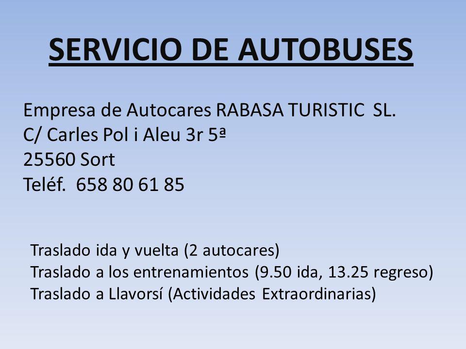 SERVICIO DE AUTOBUSES Empresa de Autocares RABASA TURISTIC SL.