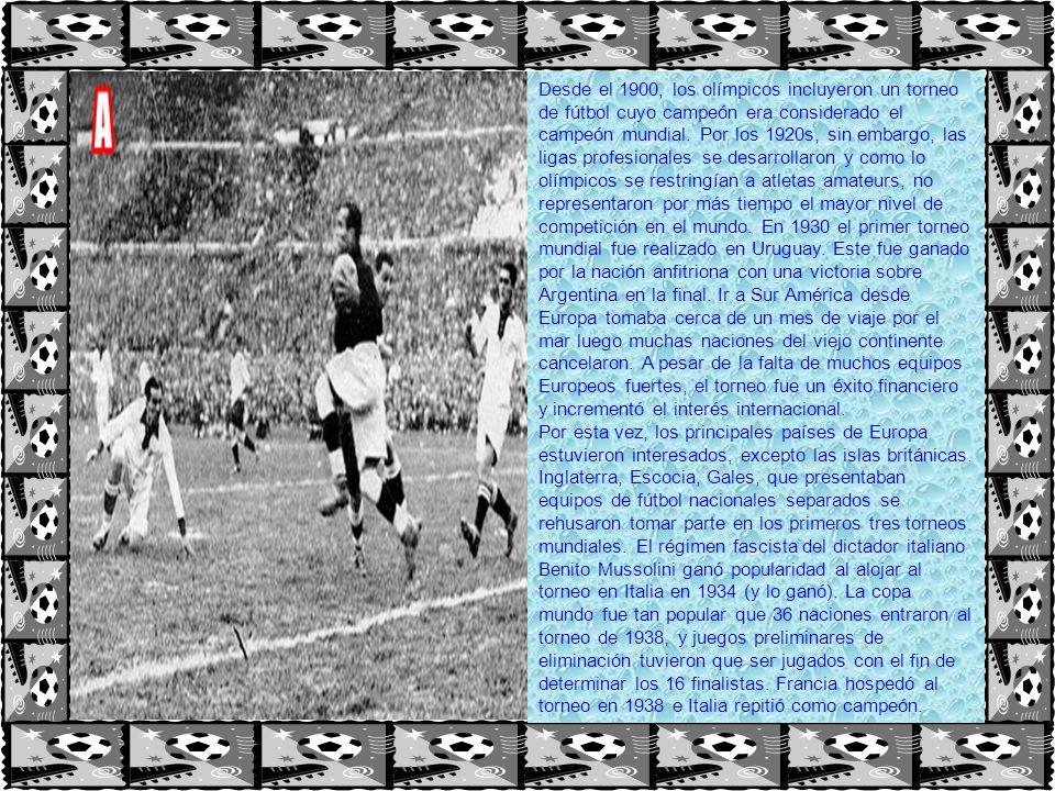 Desde el 1900, los olímpicos incluyeron un torneo de fútbol cuyo campeón era considerado el campeón mundial. Por los 1920s, sin embargo, las ligas profesionales se desarrollaron y como lo olímpicos se restringían a atletas amateurs, no representaron por más tiempo el mayor nivel de competición en el mundo. En 1930 el primer torneo mundial fue realizado en Uruguay. Este fue ganado por la nación anfitriona con una victoria sobre Argentina en la final. Ir a Sur América desde Europa tomaba cerca de un mes de viaje por el mar luego muchas naciones del viejo continente cancelaron. A pesar de la falta de muchos equipos Europeos fuertes, el torneo fue un éxito financiero y incrementó el interés internacional.