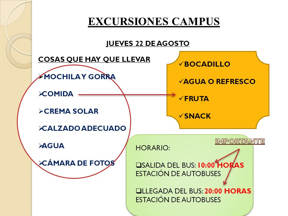 EXCURSIONES CAMPUS JUEVES 22 DE AGOSTO COSAS QUE HAY QUE LLEVAR