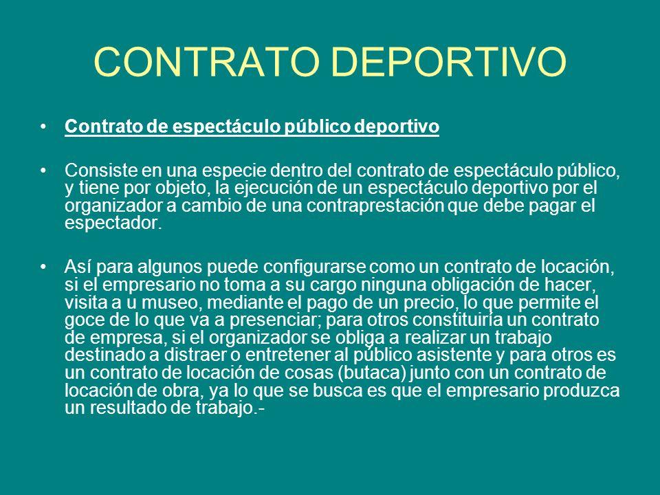 CONTRATO DEPORTIVO Contrato de espectáculo público deportivo