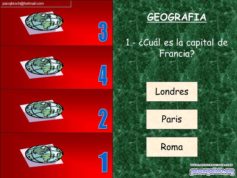 1.- ¿Cuál es la capital de Francia