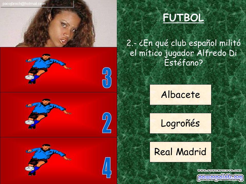 2.- ¿En qué club español militó el mítico jugador Alfredo Di Estéfano