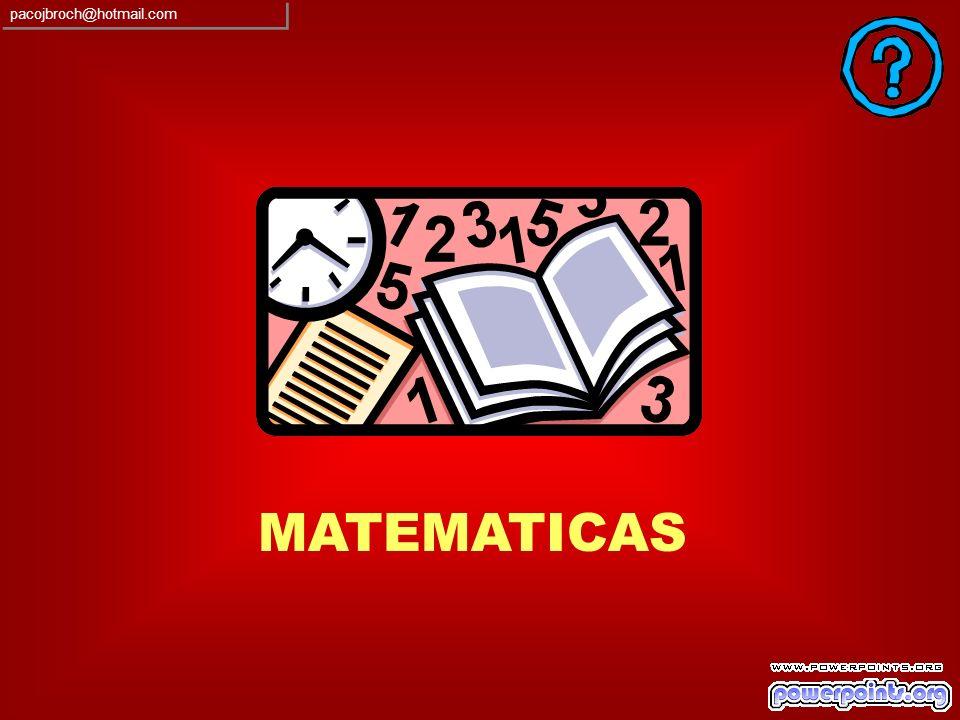 pacojbroch@hotmail.com MATEMATICAS