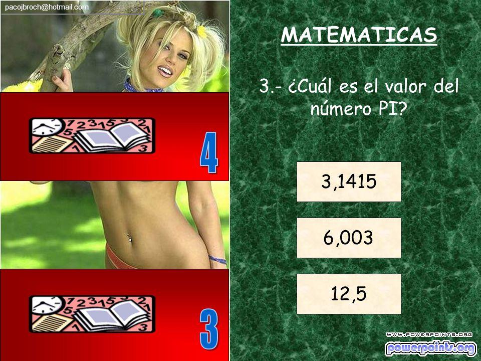 3.- ¿Cuál es el valor del número PI