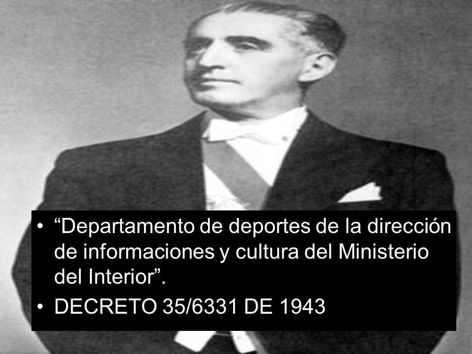Departamento de deportes de la dirección de informaciones y cultura del Ministerio del Interior .