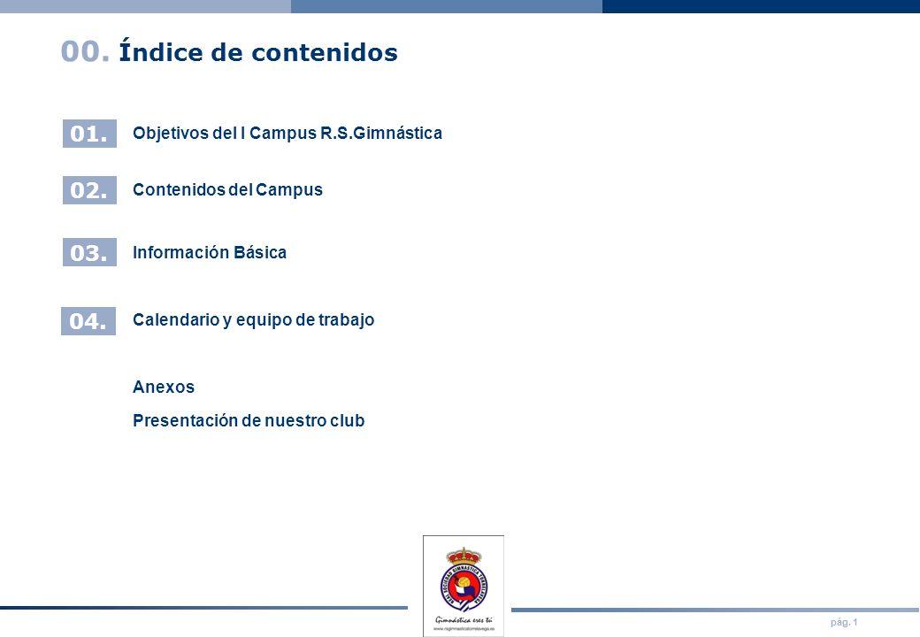Objetivos del I Campus R.S.Gimnástica