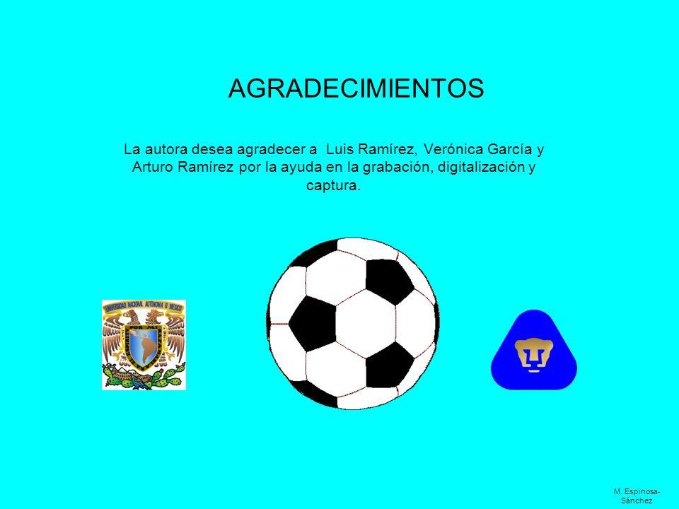 AGRADECIMIENTOSLa autora desea agradecer a Luis Ramírez, Verónica García y Arturo Ramírez por la ayuda en la grabación, digitalización y captura.