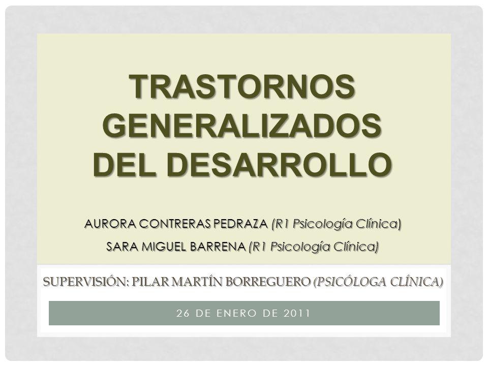 Supervisión: PILAR MARTÍN BORREGUERO (Psicóloga Clínica)