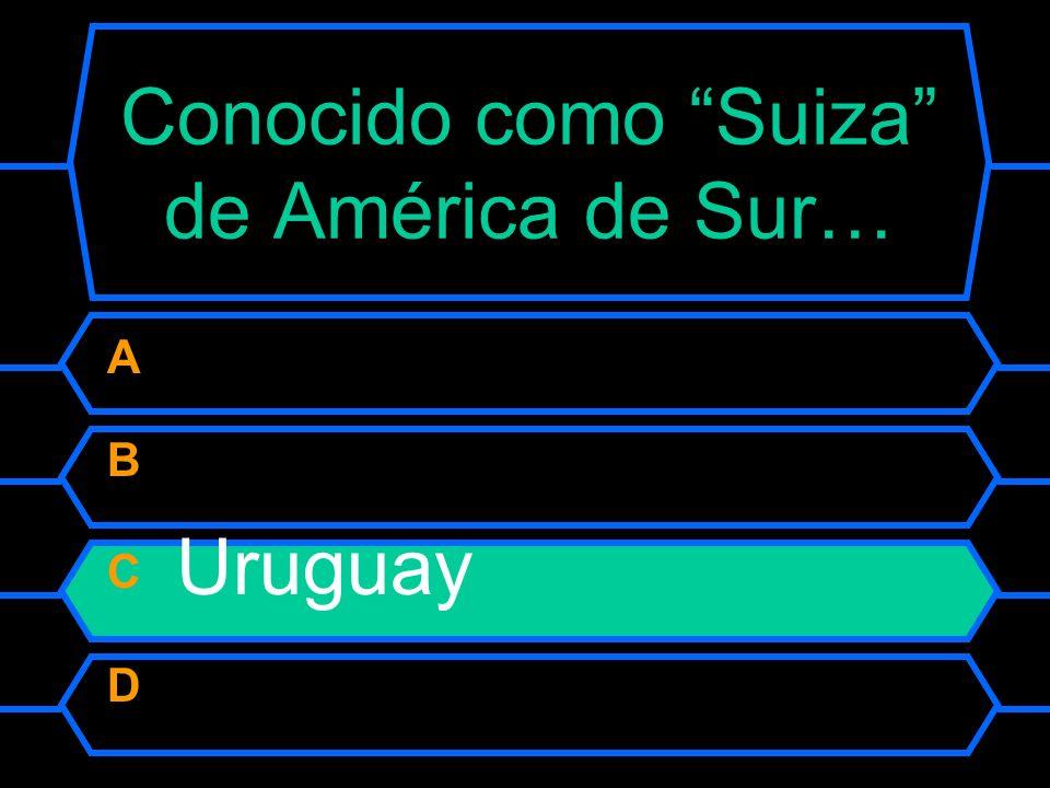Conocido como Suiza de América de Sur…