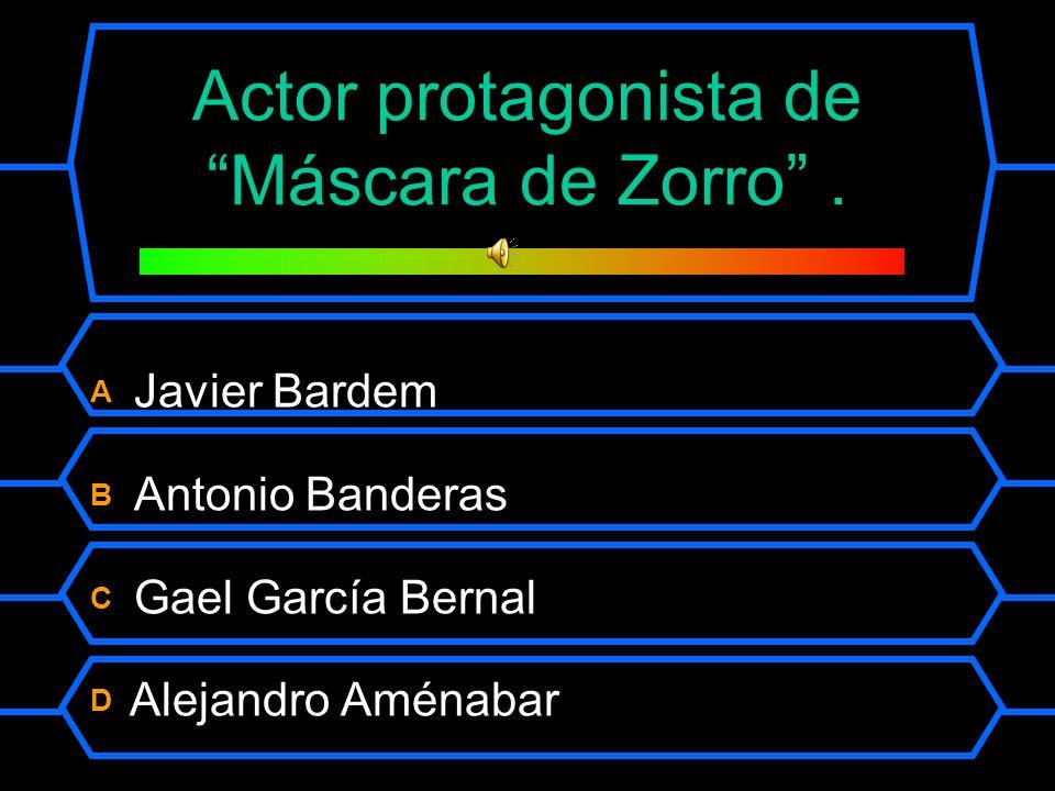 Actor protagonista de Máscara de Zorro .