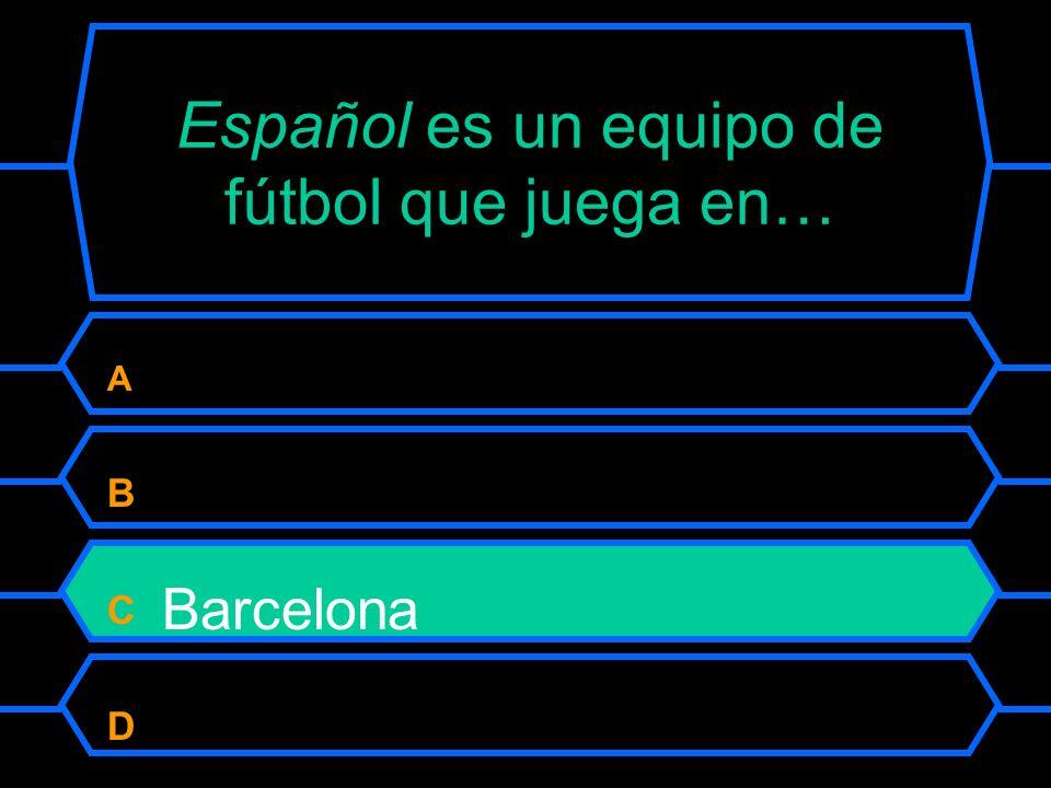 Español es un equipo de fútbol que juega en…