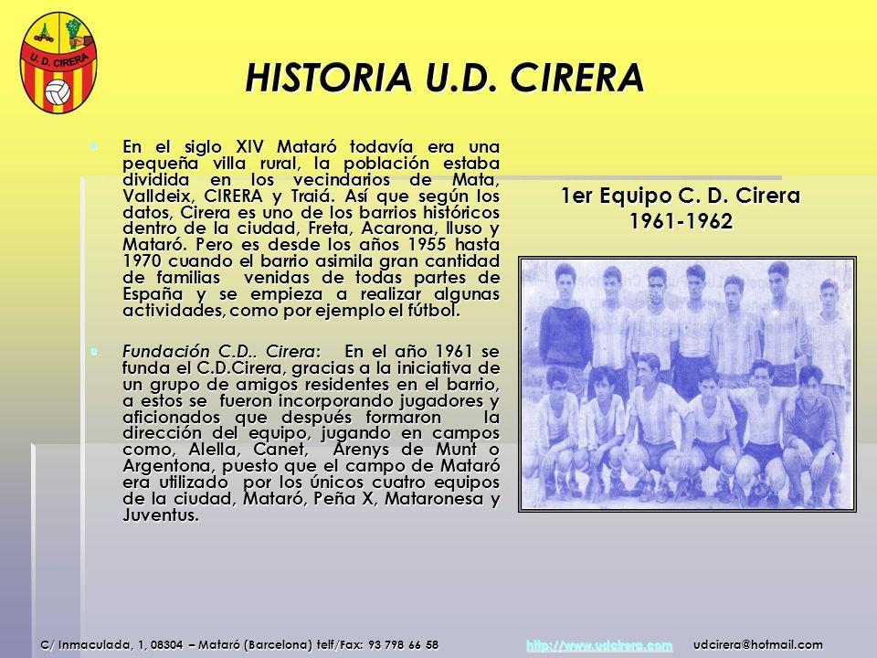 HISTORIA U.D. CIRERA 1er Equipo C. D. Cirera 1961-1962