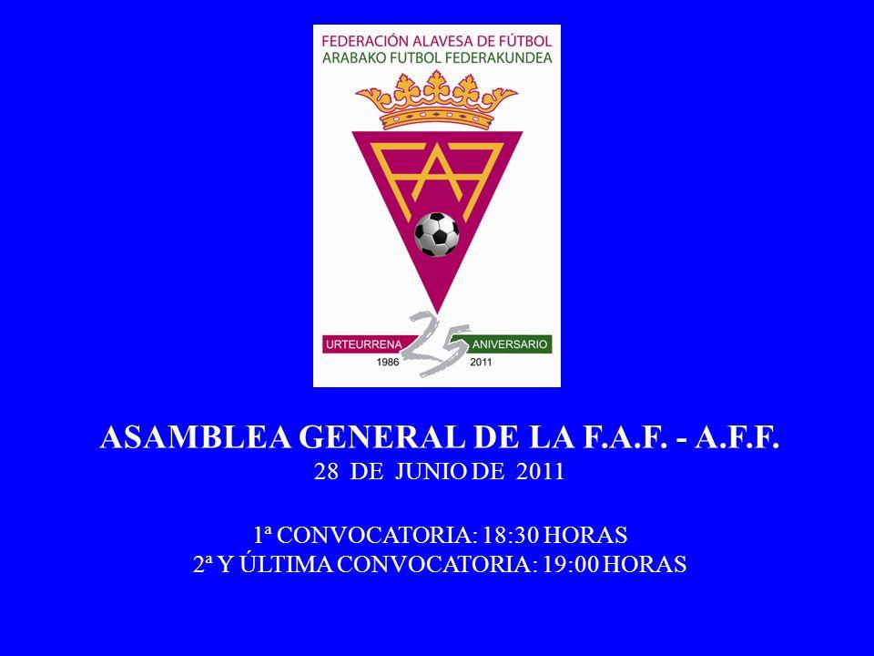ASAMBLEA GENERAL DE LA F.A.F. - A.F.F.