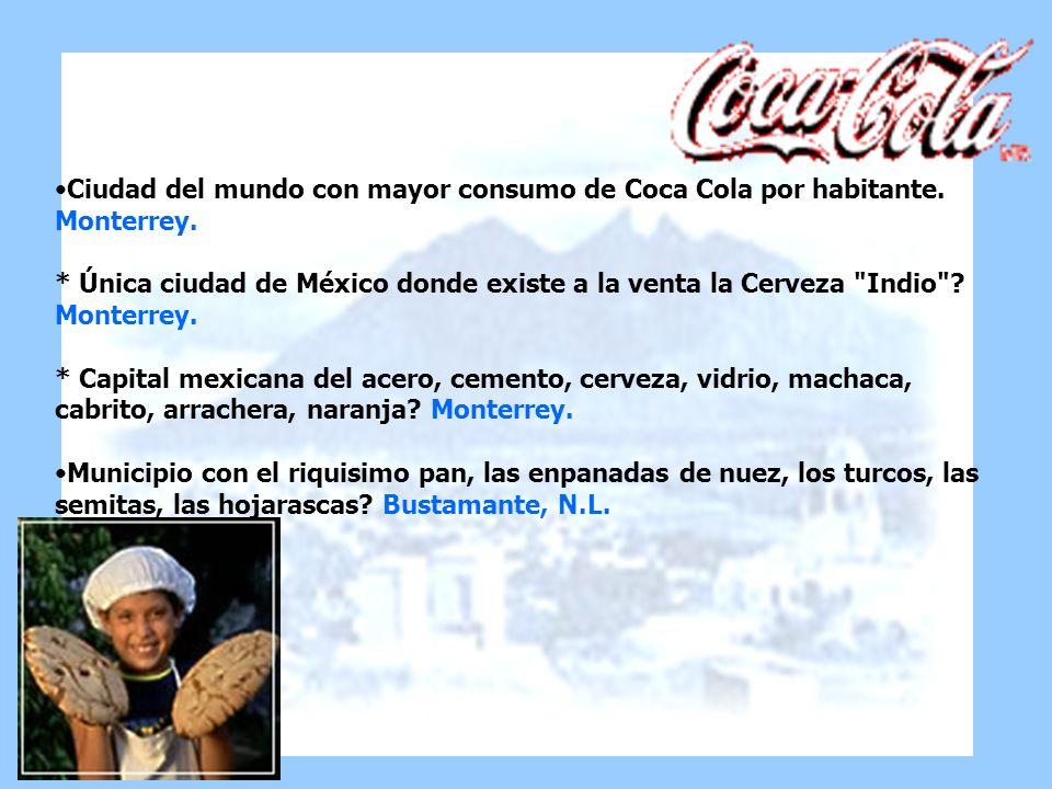 Ciudad del mundo con mayor consumo de Coca Cola por habitante