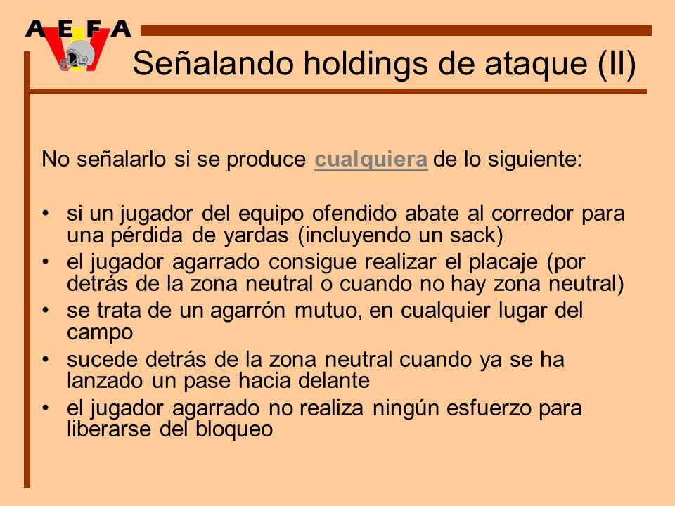 Señalando holdings de ataque (II)